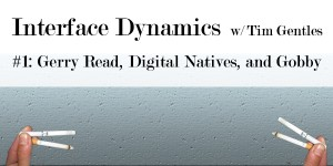 Tim Gentles Interface Dynamics 1
