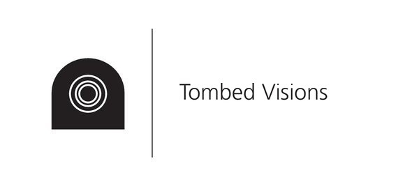 tombed-visions